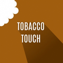 Tobacco Touch